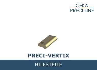 PRECI-VERTIX Hilfsteile