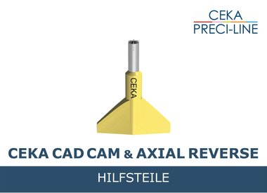 CEKA CAD/CAM Hilfsteile