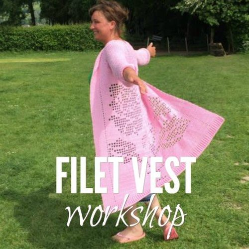 Workshop Filet vest