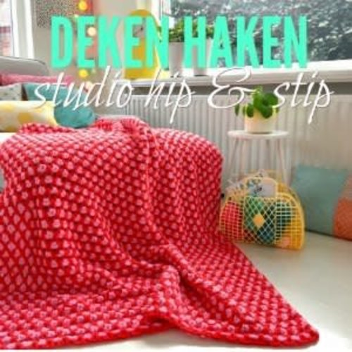 Workshop Deken haken met Studio Hip & Stip | zat 17 nov 10.30-12.30