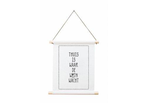 Zoedt Textielposter 'Thuis is waar de wijn wacht'