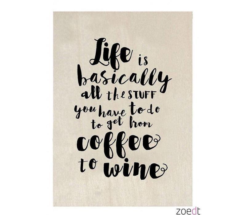 Houten kaart - Life is basically all the stuff..