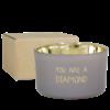 My Flame Soja kaars - You are a diamond