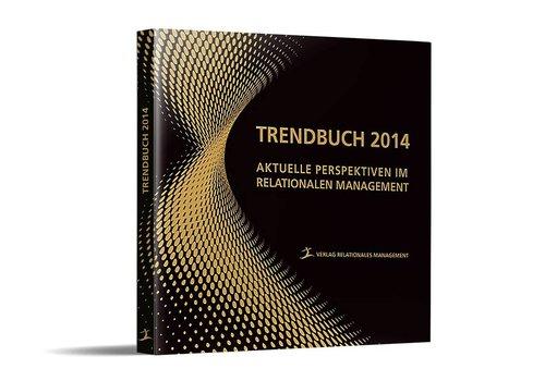 Das Trendbuch No. 1 – Aktuelle Perspektiven im Management