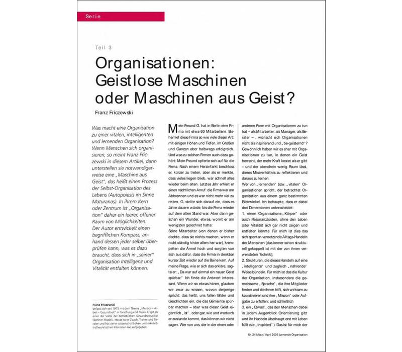 Organisationen: Geistlose Maschinen oder Maschinen aus Geist?
