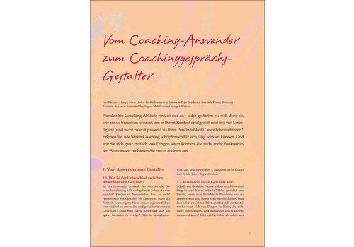 Vom Coaching-Anwender zum Coachinggesprächs- Gestalter