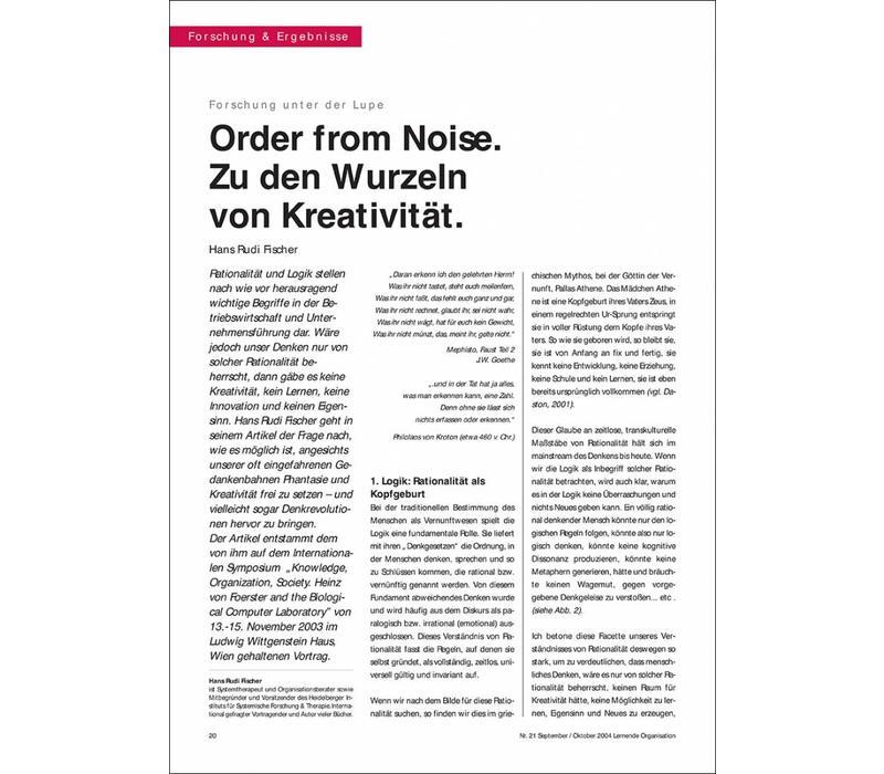 Order from Noise. Zu den Wurzeln von Kreativität.