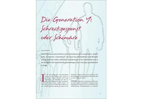 Die Generation Y: Schreckgespenst oder Schimäre