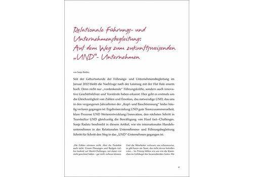 """Relationale Führungs- und Unternehmensbegleitung: Auf dem Weg zum zukunftsweisenden """"UND""""- Unternehmen"""