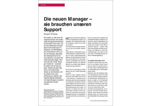 Die neuen Manager – sie brauchen unseren Support