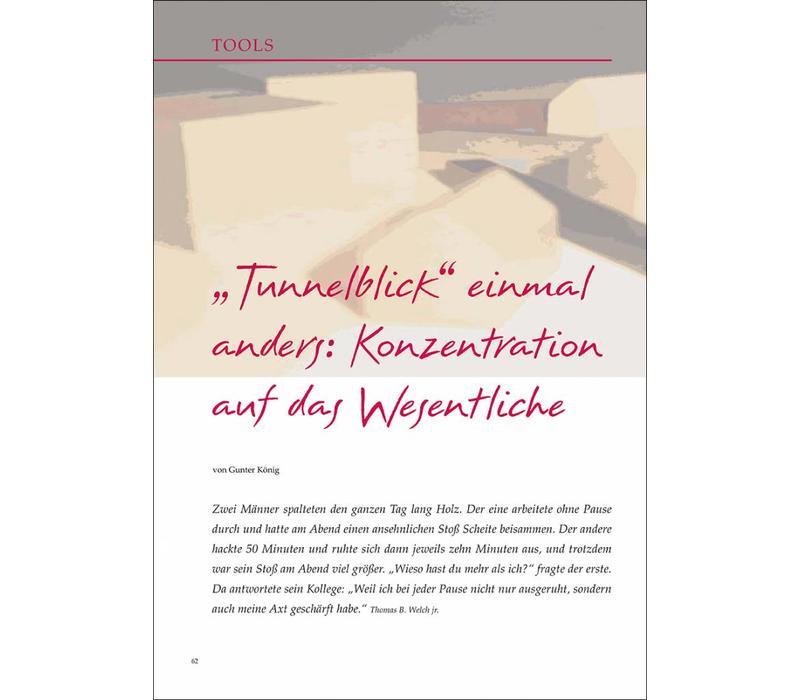 """""""Tunnelblick"""" einmal anders: Konzentration auf das Wesentliche"""