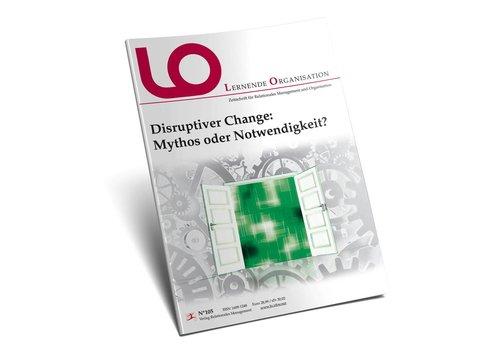 LO 105: Disruptiver Change: Mythos oder Notwendigkeit? (PRINT)