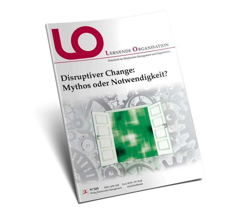 LO 105: Disruptiver Change: Mythos oder Notwendigkeit?