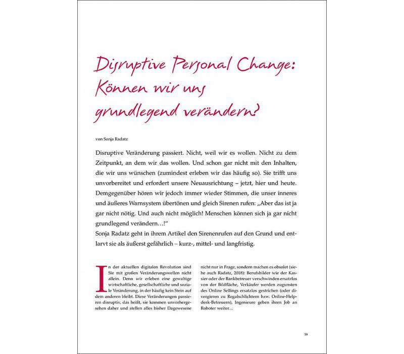 Disruptive Personal Change: Können wir uns grundlegend verändern?