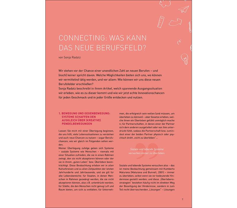 Connecting: Was kann das neue Berufsfeld?