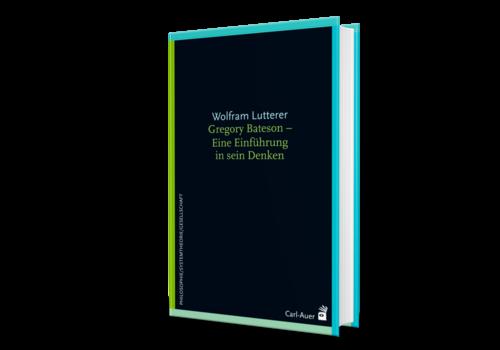 Gregory Bateson: Eine Einführung. (Lutterer, W.)