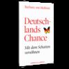 Deutschlands Chance. Mit dem Schatten versöhnen. 2013 (Meibom, B.)