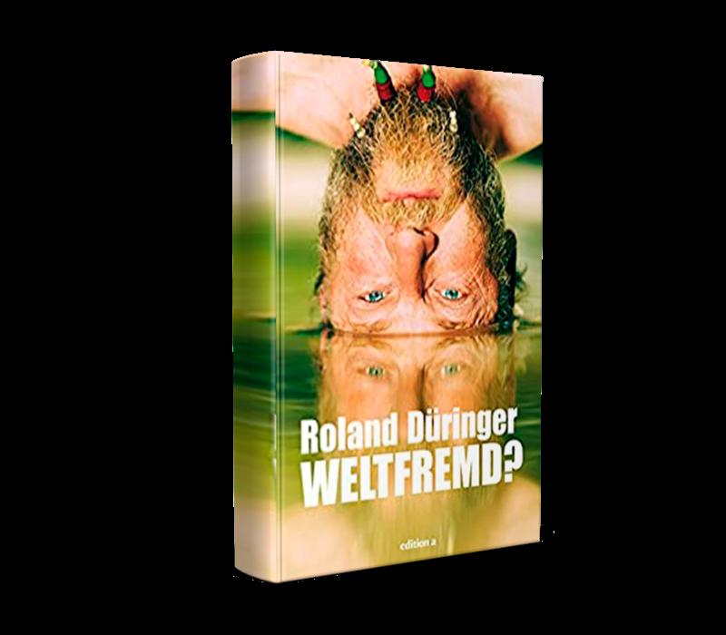 Weltfremd? 2015. (Düringer, R.)