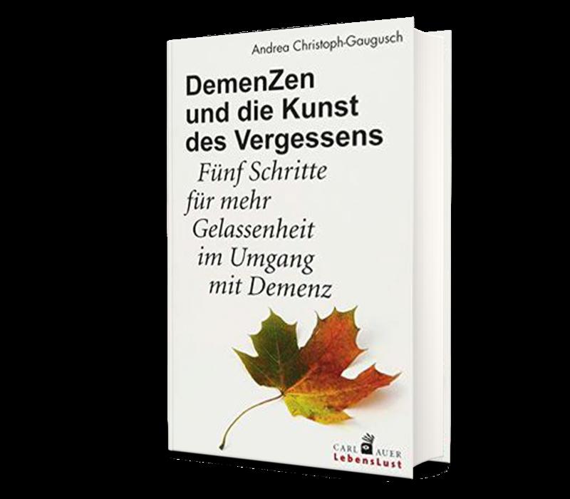 DemenZen und die Kunst des Vergessens. 2018. (Christoph-Gaugusch, A.)