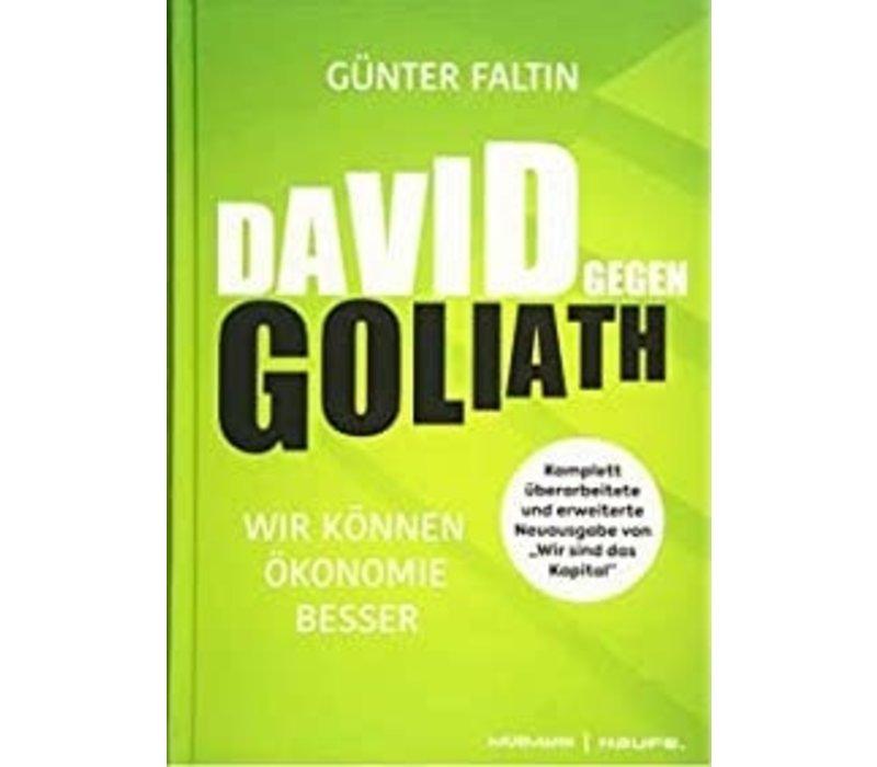 David gegen Goliath. 2019 (Faltin, G.)