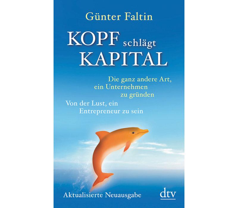 Kopf schlägt Kapital. 2017 (Faltin, G.)