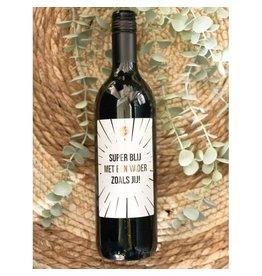 The Big Gifts Wijn rood 'Super blij met een papa zoals jij!'