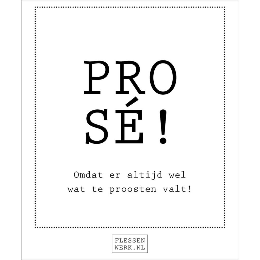 Flessenwerk Wijn - Prosé!