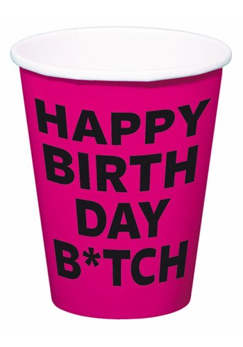 Happy Birthday B*tch bekertjes 350ml - 8 stuks