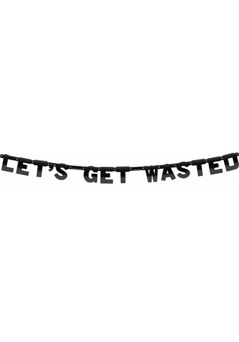Let's get wasted letterbanner