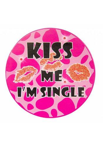 """LED Button """"kiss me i'm single"""""""