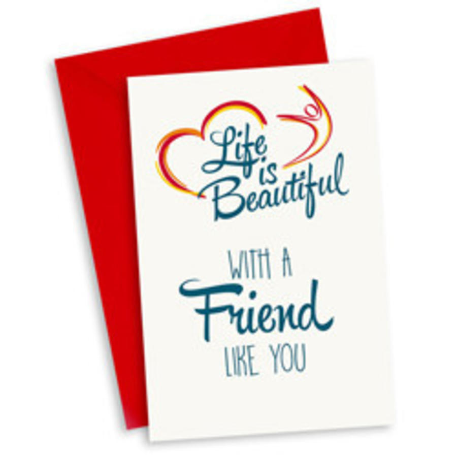 Life is Beautiful Kaart - With a friend like you-1