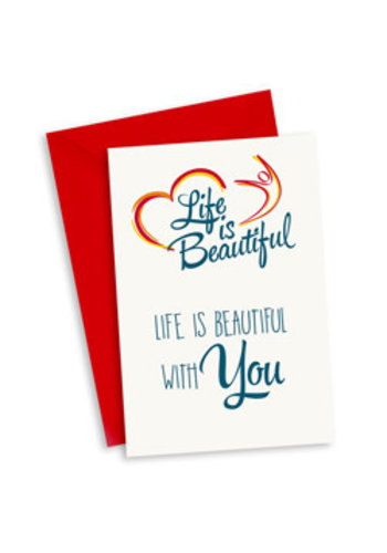 Life is Beautiful Kaart - Life is beautiful with you