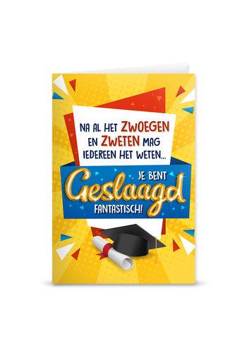 Wenskaart Geslaagd Balloon - Na al het Zwoegen en zweten