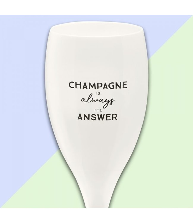 "Koziol Kozikol Champagneglas ""Champagne is allways the answer"""
