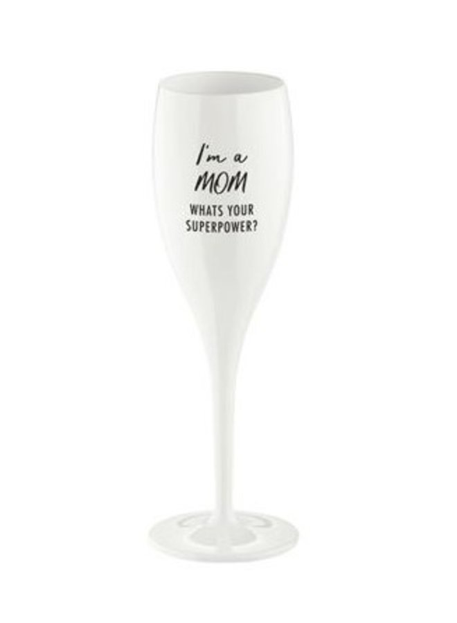 """Koziol Champagneglas """"I'm a mom whats your superpower"""""""
