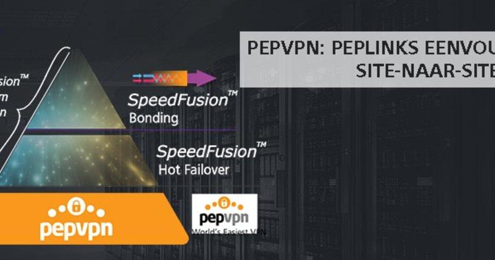 PepVPN: Peplinks eenvoudige site-naar-site VPN - Wireless