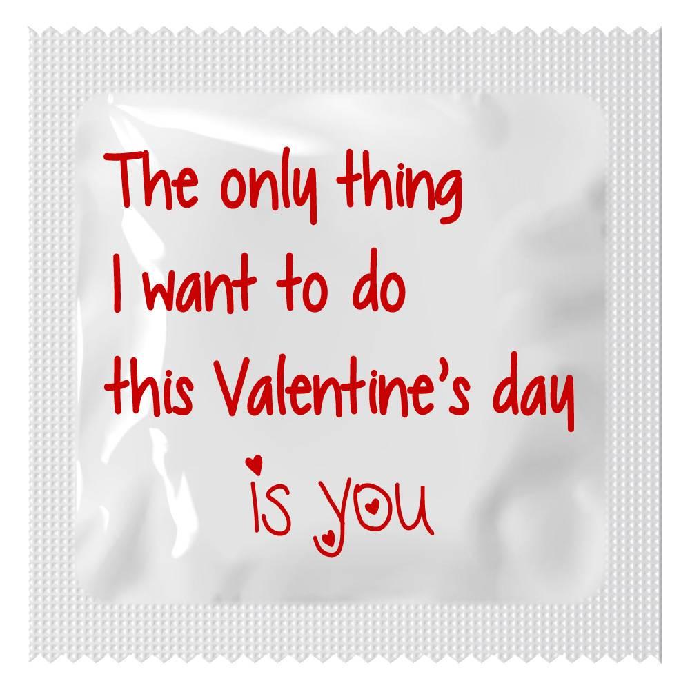 Condoom Anoniem Valentijn Condoom - The Only Thing I Want To Do Is You 10 stuks (in zakje)
