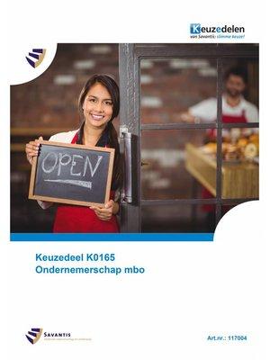 117004 - Keuzedeel K0165 Ondernemerschap mbo (papieren versie)