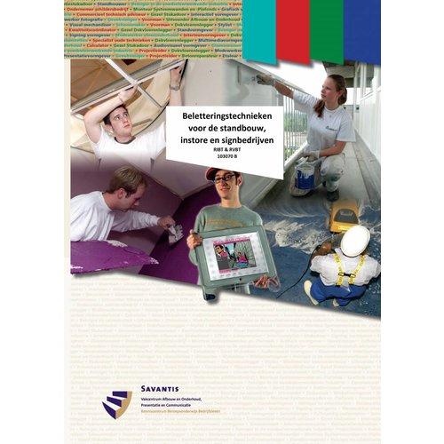 103070 - Beletteringstechnieken voor de standbouw, instore en signbedrijven