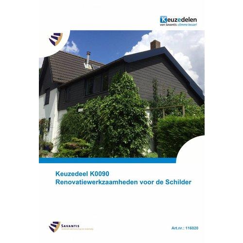 116020 - Keuzedeel K0090 Renovatiewerkzaamheden voor de Schilder (papieren versie)