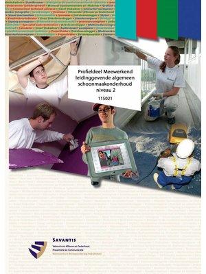 115021 - Profieldeel Meewerkend leidinggevende algemeen schoonmaakonderhoud