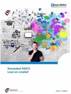 118012 - Keuzedeel K0512 Lean en creatief (papieren versie)