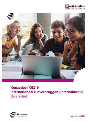 119004 - Keuzedeel K0210 Internationaal I: overbruggen (interculturele) diversiteit (papieren versie)
