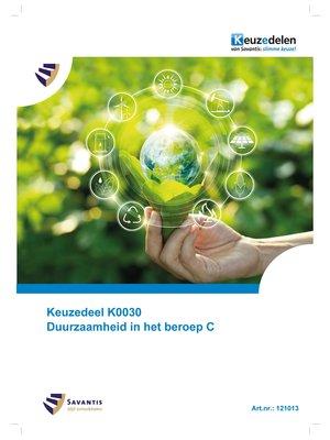 121013 - Keuzedeel K0030 Duurzaamheid in het beroep C (papieren versie)