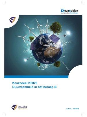 121012 - Keuzedeel K0029 Duurzaamheid in het beroep B (papieren versie)