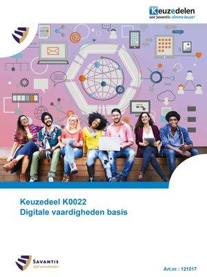121017- Keuzedeel K0022 Digitale vaardigheden basis (papieren versie)