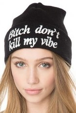 Jaza Fashion Beanie (Bitch don't kill my vibe) Black