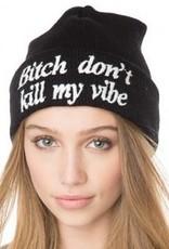 Jaza Fashion Beanie (Bitch don't kill my vibe) Schwarz