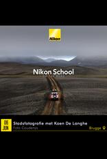"""Nikon Nikon School """"Stadsfotografie met Koen De Langhe"""" 060620"""