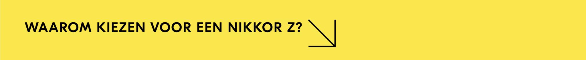 Waarom kiezen voor Nikon Z?